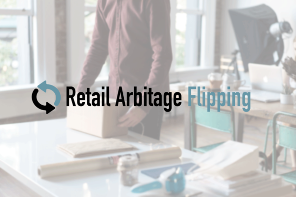 Retail Arbitrage Flipping